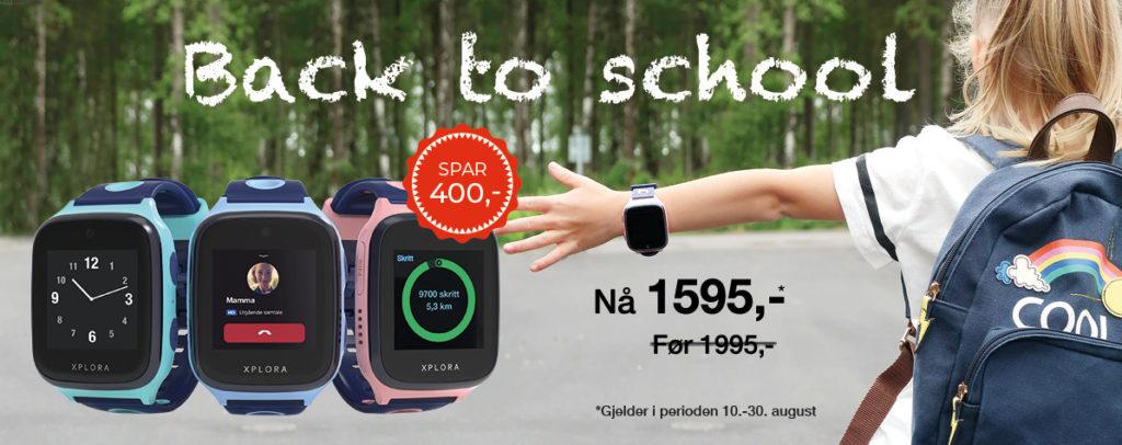 """Back to school kampanje for XPLORA smartklokker. Banneret viser et barn med sekk og klokke til høyre, tre XPLORA smart klokker til venstre og teksten """"back to school. Nå 1595,-. Før 1995"""". Klokkene er i turkis, blå og rosa."""
